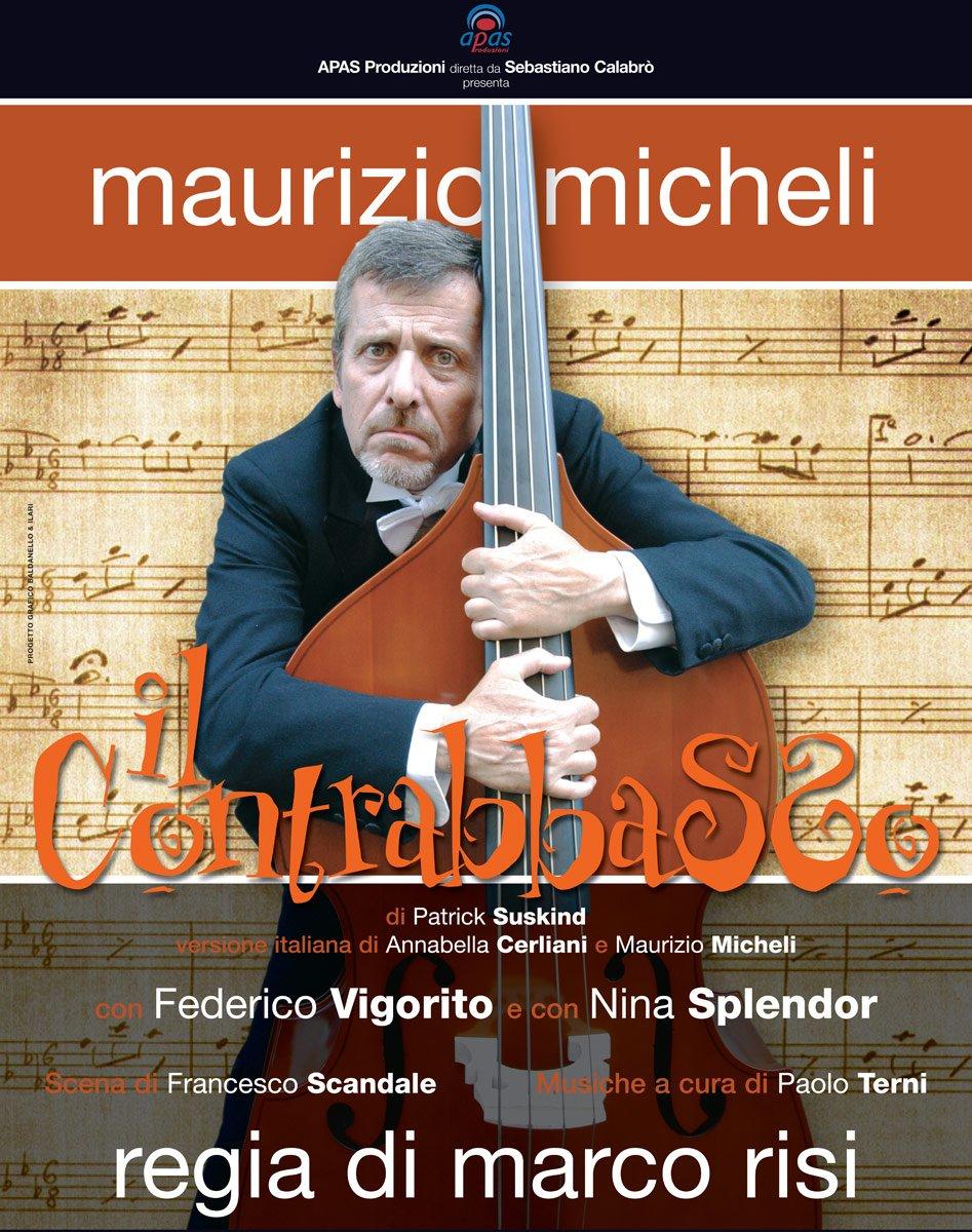 Manifesto de Il Contrabbasso - Commedia con Maurizio Micheli